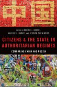 Cover for Citizens and the State in Authoritarian Regimes
