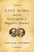 Cover for Kant, Hume, and the Interruption of Dogmatic Slumber