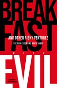 Cover for Breakfast with Evil and Other Risky Ventures
