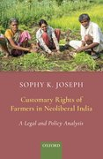Cover for Customary Rights of Farmers in Neoliberal India