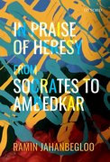 Cover for In Praise of Heresy