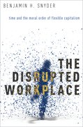Cover for The Disrupted Workplace
