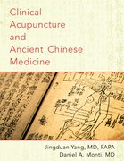 Cover for Clinical Acupuncture and Ancient Chinese Medicine