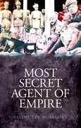Cover for Most Secret Agent of Empire