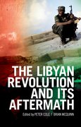 Cover for The Libyan Revolution and its Aftermath