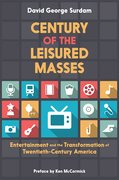 Cover for Century of the Leisured Masses