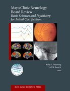 Cover for Mayo Clinic Neurology Board Review: Basic Sciences and Psychiatry for Initial Certification