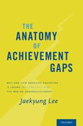 Cover for The Anatomy of Achievement Gaps