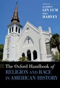 Cover for The Oxford Handbook of Religion and Race in American History