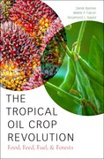 Cover for The Tropical Oil Crop Revolution