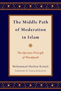 Cover for The Middle Path of Moderation in Islam