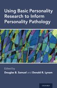 Cover for Using Basic Personality Research to Inform Personality Pathology