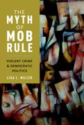Cover for The Myth of Mob Rule