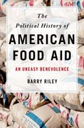 Cover for The Political History of American Food Aid - 9780190228873