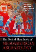 Cover for The Oxford Handbook of Mesoamerican Archaeology - 9780190230807