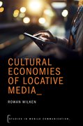 Cover for Cultural Economies of Locative Media