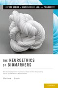 Cover for The Neuroethics of Biomarkers
