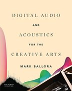 Cover for Digital Audio and Acoustics for the Creative Arts