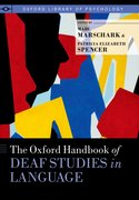 Cover for The Oxford Handbook of Deaf Studies in Language