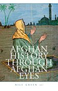 Cover for Afghan History Through Afghan Eyes