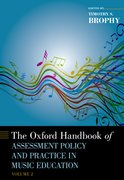 Cover for The Oxford Handbook of Assessment Policy and Practice in Music Education, Volume 2