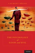 Cover for The Psychology of Good and Evil