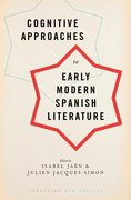 Cover for Cognitive Approaches to Early Modern Spanish Literature