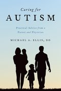 Cover for Caring for Autism - 9780190259358
