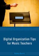 Cover for Digital Organization Tips for Music Teachers