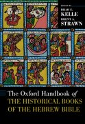 Cover for The Oxford Handbook of the Historical Books of the Hebrew Bible