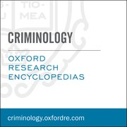 Cover for Oxford Research Encyclopedias: Criminology & Criminal Justice
