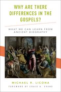 Cover for Why Are There Differences in the Gospels? - 9780190264260
