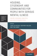 Cover for Housing, Citizenship, and Communities for People with Serious Mental Illness - 9780190265601