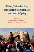 Cover for Values, Political Action, and Change in the Middle East and the Arab Spring