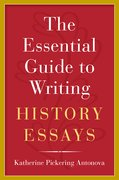 Cover for The Essential Guide to Writing History Essays