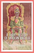 Cover for A Short History of Modern Angola