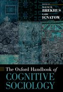 Cover for The Oxford Handbook of Cognitive Sociology