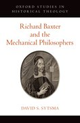 Cover for Richard Baxter and the Mechanical Philosophers