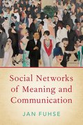 Cover for Social Networks of Meaning and Communication