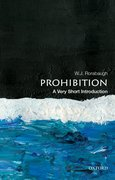 Cover for Prohibition: A Very Short Introduction