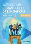 Cover for Working with Human Service Organisations - 9780190303235