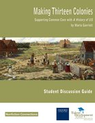 Cover for Making Thirteen Colonies Student Discussion Guide