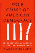Cover for Four Crises of American Democracy - 9780190459895