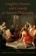 Cover for Laughter, Humor, and Comedy in Ancient Philosophy