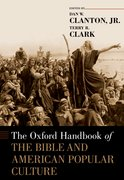 Cover for The Oxford Handbook of the Bible and American Popular Culture
