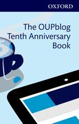 Cover for The OUPblog Tenth Anniversary Book
