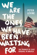 Cover for We Are the Ones We Have Been Waiting For