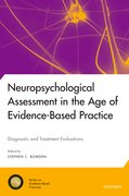 Cover for Neuropsychological Assessment in the Age of Evidence-Based Practice - 9780190464714