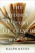 Cover for The Hidden History of Coined Words - 9780190466763