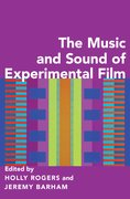 Cover for The Music and Sound of Experimental Film